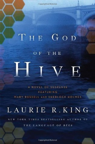 book cover: The God of the Hive, a Mary Russell mystery by Laurie R. King