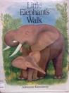 Little Elephant's Walk