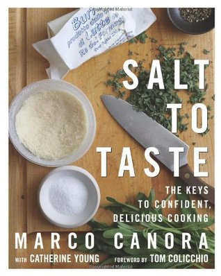 Salt to Taste by Marco Canora