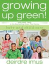 Growing Up Green! Baby and Child Care (Green This, #2)