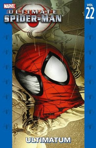 Ultimate Spider-Man, Volume 22 by Brian Michael Bendis