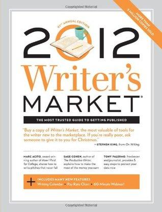 2012 Writer's Market by Robert Lee Brewer