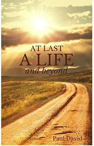 At Last A Life Paul David Pdf