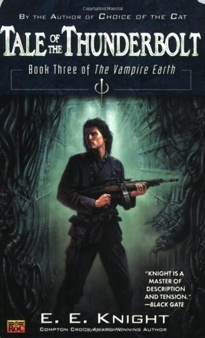Tale of the Thunderbolt (Vampire Earth #3)
