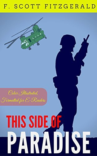 This Side of Paradise: Color Illustrated, Formatted for E-Readers