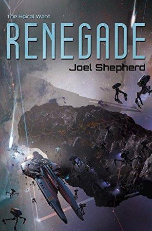 Renegade (The Spiral Wars, #1)