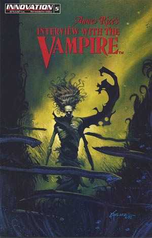 The Longing For Fear (Anne Rice's Interview With The Vampire ComicBook #5)