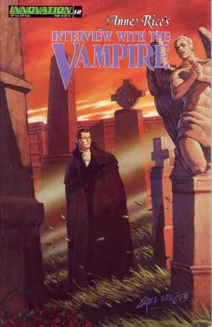 Back to Life - (Anne Rice's Interview With The Vampire ComicBook #12)
