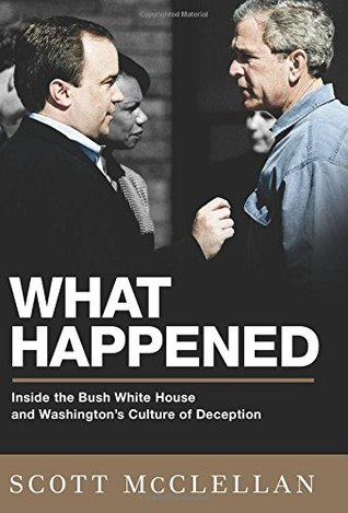 What Happened by Scott McClellan
