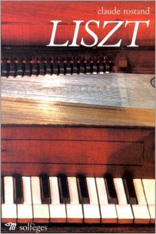 Liszt par Claude Rostand