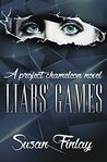 Liars' Games (Project Chameleon #1)