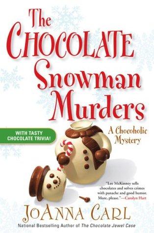 The Chocolate Snowman Murders (A Chocoholic Mystery, #8)