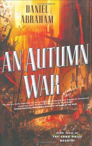 An Autumn War (Long Price Quartet, #3)