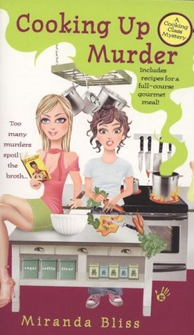 Cooking Up Murder by Miranda Bliss