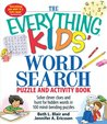 The Everything Kids' Word Search Puzzle and Activity Book: Solve clever clues and hunt forhidden words in 100 mind-bending puzzles