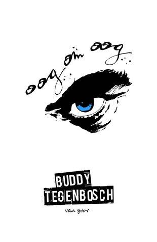 Oog om oog by Buddy Tegenbosch