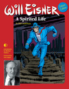 Will Eisner: A Spirited Life (Deluxe Edition)