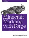 Minecraft Modding with Forge: A Family-Friendly Guide to Building Fun Mods in Java