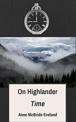 On Highlander Time