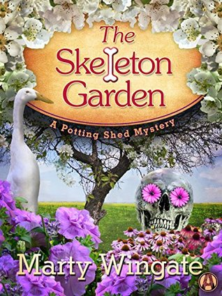 The Skeleton Garden: (Potting Shed Mystery, #4)