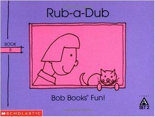 Rub-a-Dub (Bob Books Set 2: Advancing Beginners)