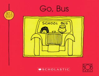 Go, Bus (Bob Books Set 2: Advancing Beginners)