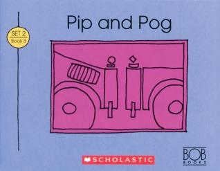 Pip And Pog (Bob Books Set 2: Advancing Beginners)