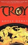 Troy by Adèle Geras