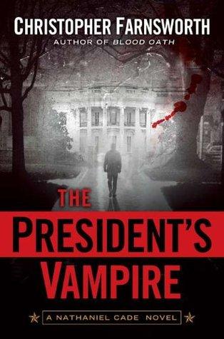 The President's Vampire by Christopher Farnsworth