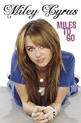 Miles to Go by Miley Cyrus