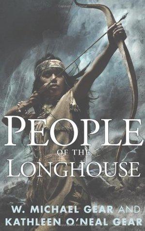 People of the Longhouse (People of the Longhouse #1; North America's Forgotten Past #17)