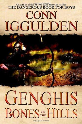 Genghis: Bones of the Hills (Conqueror, # 3)