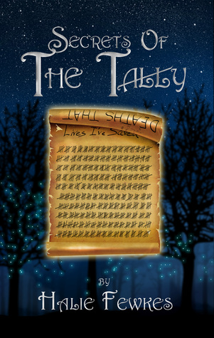 Secrets of The Tally (Secrets of the Tally, #1)