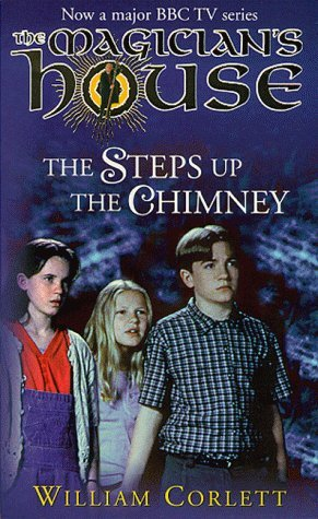 The Steps Up the Chimney by William Corlett