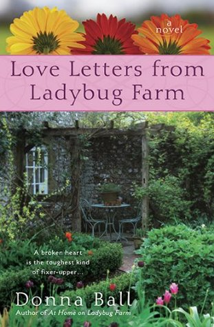 Love Letters from Ladybug Farm by Donna Ball