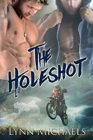 The Holeshot (Holeshot, #1)