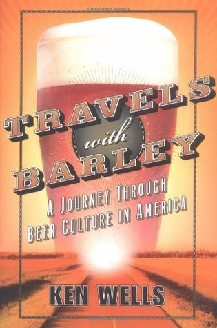 Travels with Barley by Ken Wells