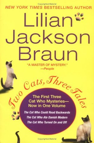 Two Cats, Three Tales by Lilian Jackson Braun