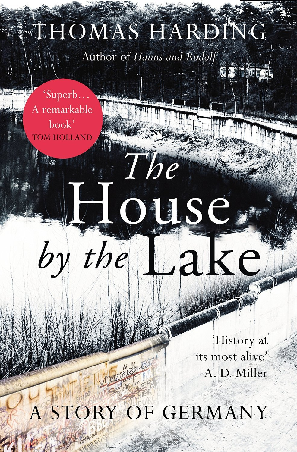 The House by the Lake: A Story of Germany