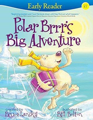 Polar Brrr's Big Adventure (Early Reader): Early Reader