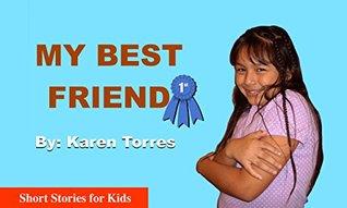 My Best Friend (Short Stories for Kids Book 3)