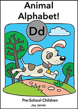 Animal Alphabet!: Pre-School Children