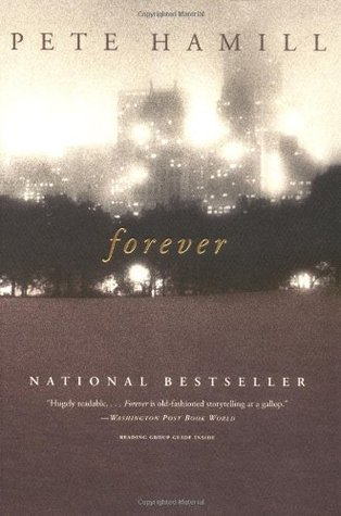 Forever by Pete Hamill