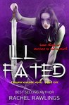Ill Fated: A Maurin Kincaide Series Novel (The Maurin Kincaide,#5)