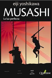 Musashi, III: La luz perfecta