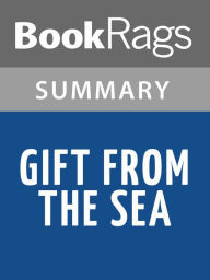 Gift from the Sea by Anne Morrow Lindbergh: Summary & Study Guide