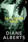 Say You're Mine (Shillings Agency, #5)