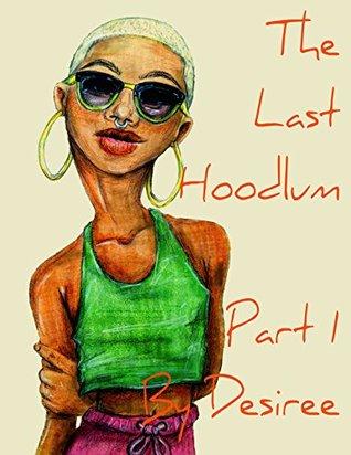 The Last Hoodlums: Part 1