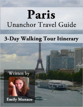Paris Travel Guide - 3 Perfect Wandering Days Tour Itinerary