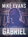 Gabriel: Only One Gets Out Alive (Gabriel, #1)
